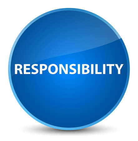 Responsibility isolated on elegant blue round button abstract illustration Stock Photo