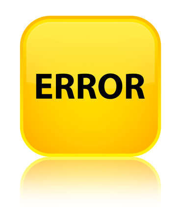 Error isolated on special yellow square button reflected abstract illustration Stock Photo