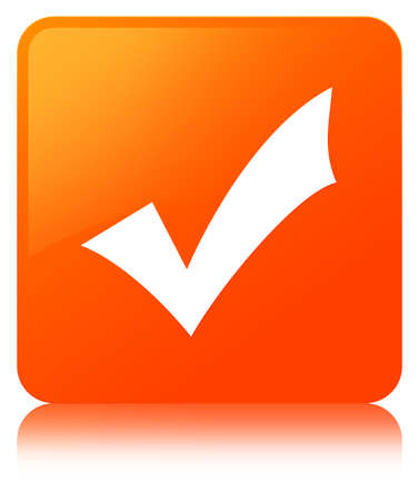 Validation icon isolated on orange square button reflected abstract illustration