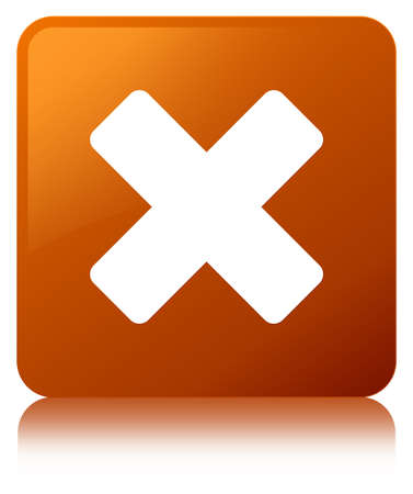 Cancel icon isolated on brown square button reflected abstract illustration