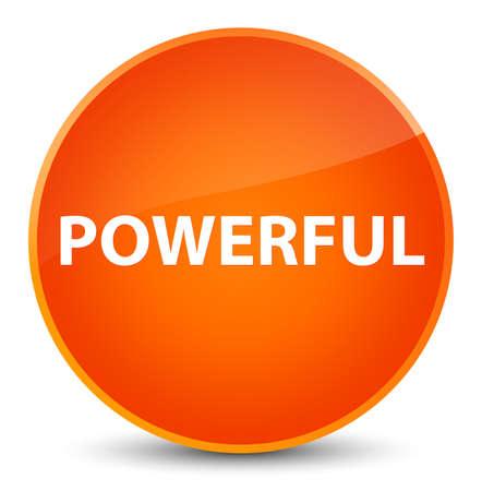 Powerful isolated on elegant orange round button abstract illustration