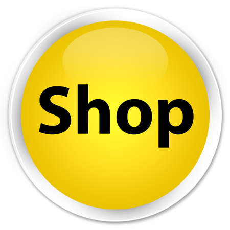 Shop isolated on premium yellow round button abstract illustration