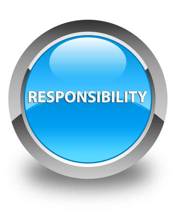 Responsibility isolated on glossy cyan blue round button abstract illustration