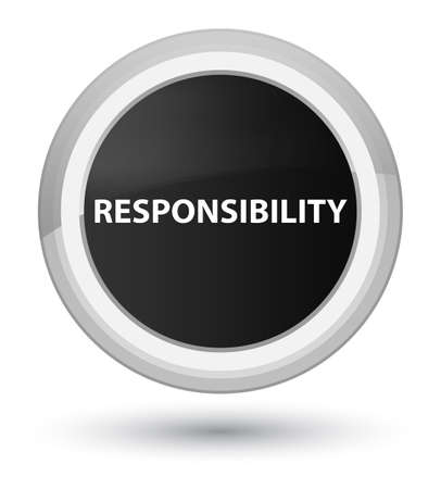 Responsibility isolated on prime black round button abstract illustration