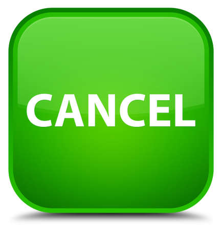 Cancel isolated on special green square button abstract illustration