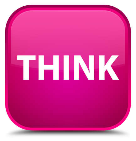 Think isolated on special pink square button abstract illustration