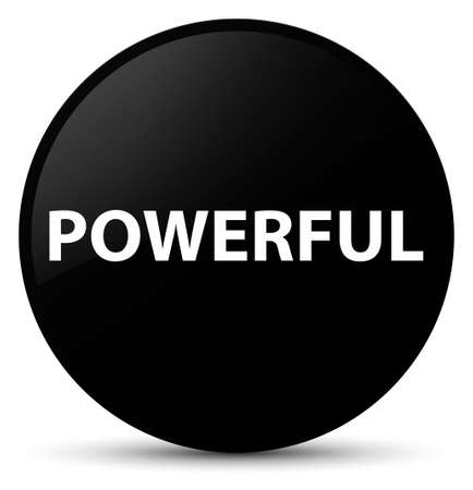 Powerful isolated on black round button abstract illustration
