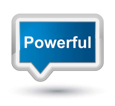 Powerful isolated on prime blue banner button abstract illustration