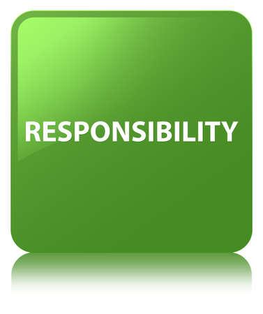 De verantwoordelijkheid op zachte groene vierkante knoop wordt geïsoleerd wees op abstracte illustratie die