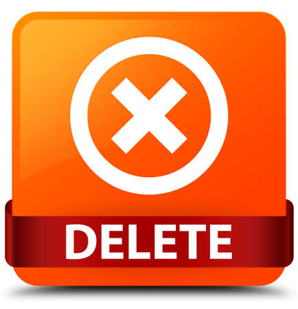 Delete isolated on orange square button with red ribbon in middle abstract illustration Stock Photo