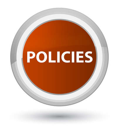 Policies isolated on prime brown round button abstract illustration