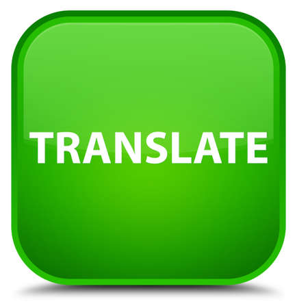 Translate isolated on special green square button abstract illustration