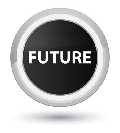 Future isolated on prime black round button abstract illustration