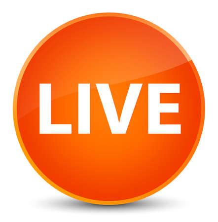 Live isolated on elegant orange round button abstract illustration