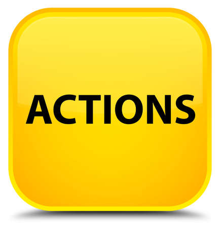 Actions isolated on special yellow square button abstract illustration