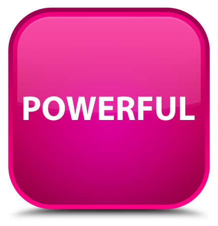 Powerful isolated on special pink square button abstract illustration