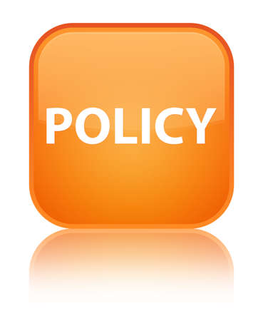 Policy isolated on special orange square button reflected abstract illustration