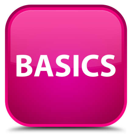 Basics isolated on special pink square button abstract illustration