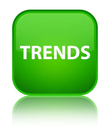 Trends isolated on special green square button reflected abstract illustration
