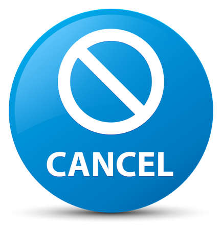 Cancel (prohibition sign icon) isolated on cyan blue round button abstract illustration Stock Photo