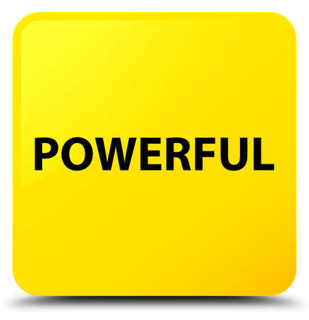 Powerful isolated on yellow square button abstract illustration