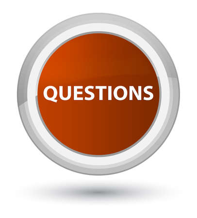 Questions isolated on prime brown round button abstract illustration Stock Photo