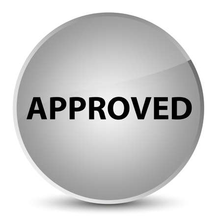 Approved isolated on elegant white round button abstract illustration Stock Photo
