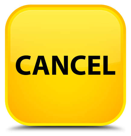 Cancel isolated on special yellow square button abstract illustration