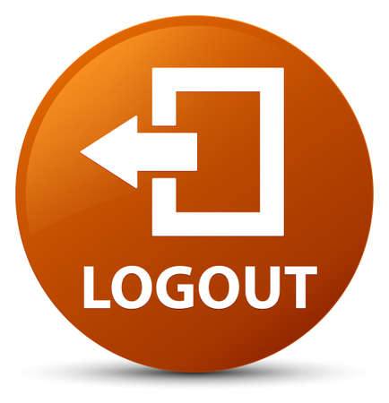 Logout isolated on brown round button abstract illustration