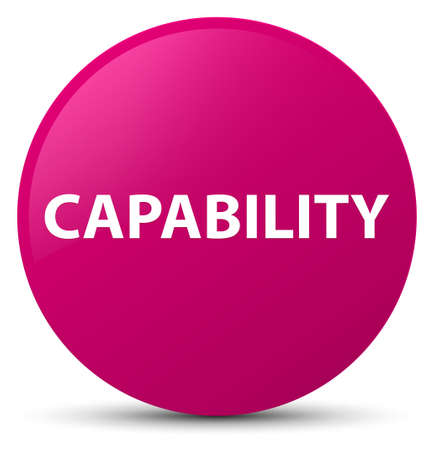Capability isolated on pink round button abstract illustration Stock Photo