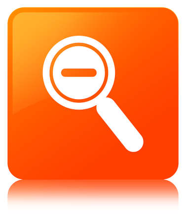 Zoom out icon isolated on orange square button reflected abstract illustration