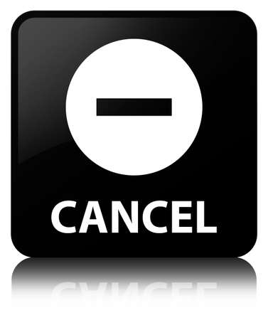 Cancel isolated on black square button reflected abstract illustration