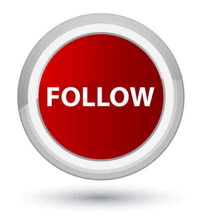 Follow isolated on prime red round button abstract illustration