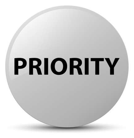Priority isolated on white round button abstract illustration