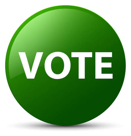 Vote isolated on green round button abstract illustration