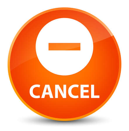 Cancel isolated on elegant orange round button abstract illustration