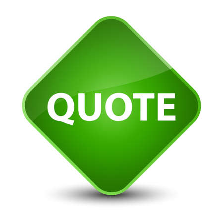 Quote isolated on elegant green diamond button abstract illustration Stock Photo