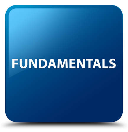 Fundamentals isolated on blue square button abstract illustration