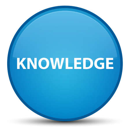 Knowledge isolated on special cyan blue round button abstract illustration