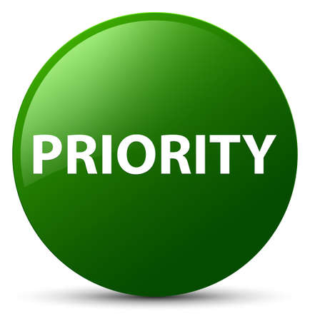 Priority isolated on green round button abstract illustration