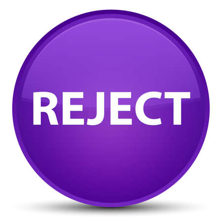 Reject isolated on special purple round button abstract illustration