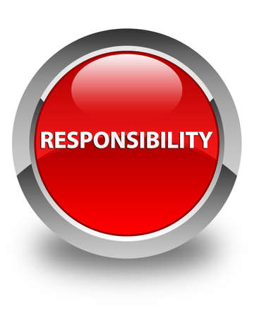 Responsibility isolated on glossy red round button abstract illustration