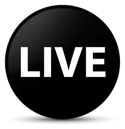 Live isolated on black round button abstract illustration