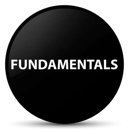 Fundamentals isolated on black round button abstract illustration Stock Photo