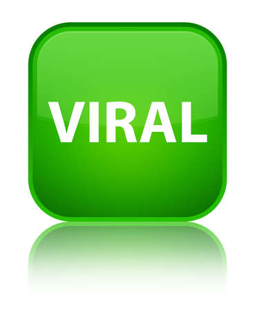 Viral isolated on special green square button reflected abstract illustration
