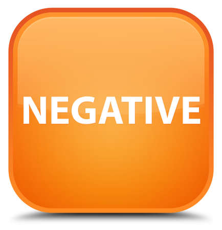 Negative isolated on special orange square button abstract illustration