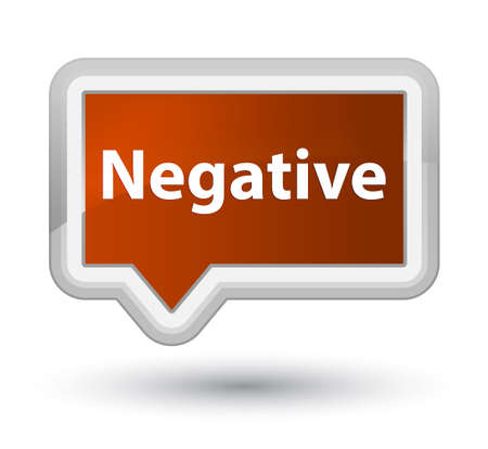 Negative isolated on prime brown banner button abstract illustration
