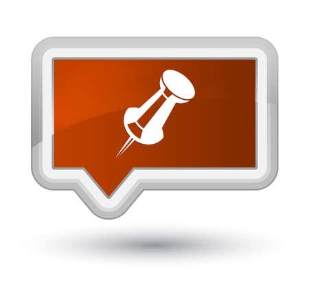 Icône de broche Push isolé sur l'illustration abstraite de prime bannière brun bouton