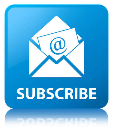Subscribe (newsletter email icon) isolated on cyan blue square button reflected abstract illustration
