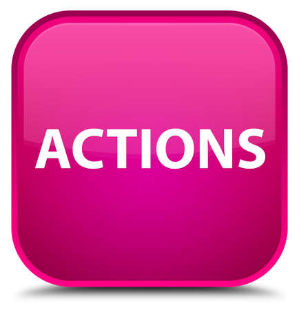 Actions isolated on special pink square button abstract illustration
